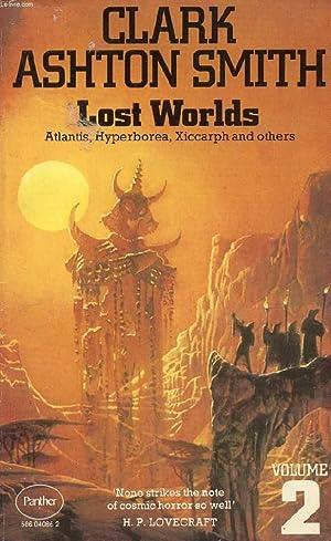 LOST WORLDS, VOL. 2, ATLANTIS, HYPERBOREA, XICCARPH: ASHTON SMITH CLARK