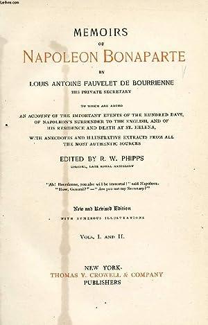MEMOIRS OF NAPOLEON BONAPARTE, VOLUMES I &: BONAPARTE NAPOLEON, By