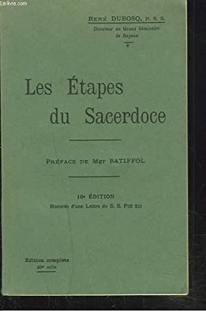 LES ETAPES DU SACERDOCE OU PRESENTATION ANALYTIQUE DU CEREMONIAL DE L'ORDINATION.: RENE DUBOSQ