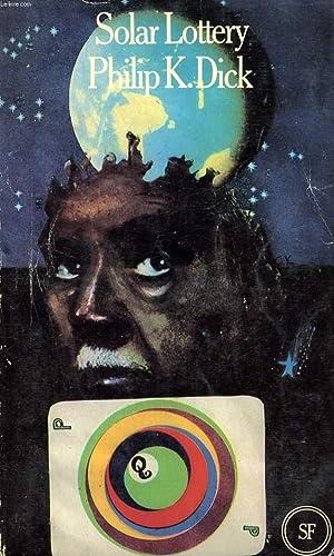 SOLAR LOTTERY: DICK Philip K.
