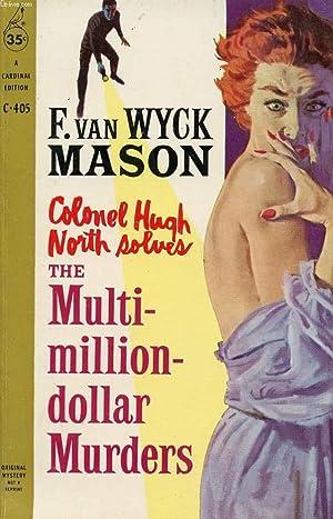 THE MULTI-MILLION-DOLLAR MURDERS: VAN WYCK MASON F.