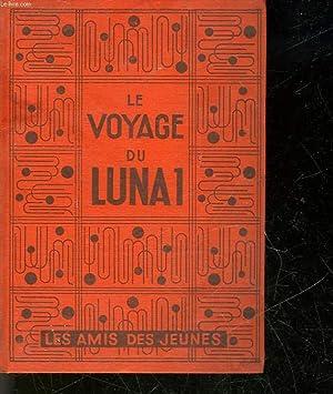 LE VOYAGE DU LUNA 1 - THE VOYAGE OF THE LUNA 1: GRAIGIE DAVID