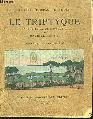 LE TRIPTYQUE POEME DE LA COTE D'ARGENT: MARTIN MAURICE