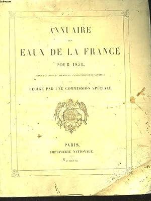 ANNUAIRE DES EAUX DE LA FRANCE POUR 1851 - INCOMPLET: COLLECTIF