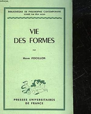 VIE DES FORMES: FOCILLON HENRI