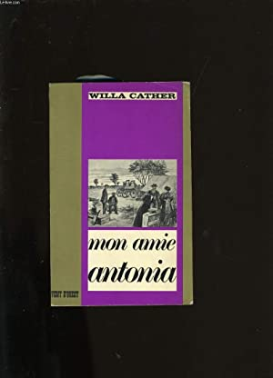 MON AMIE ANTONIA.: WILLA CATHER.