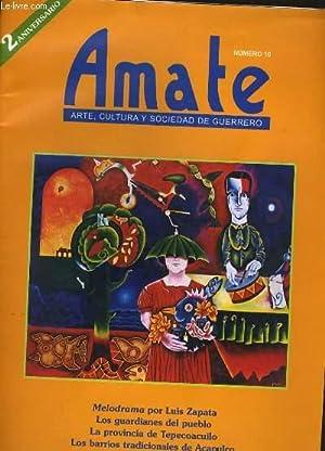 AMATE N° 10. ARTE, CULTURA Y SOCIEDAD DE GUERRERO.: COLLECTIF.