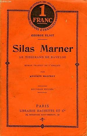 SILAS MARNER LE TISSERAND DE RAVELOE: ELIOT GEORGE