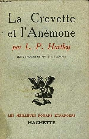 LA CREVETTE ET L'ANEMONE: HARTLEY L.P.