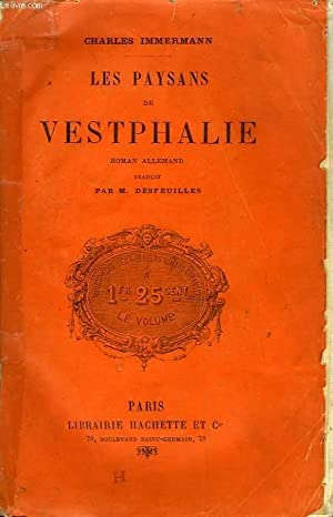 LES PAYSANS DE VESTPHALIE: IMMERMANN Charles