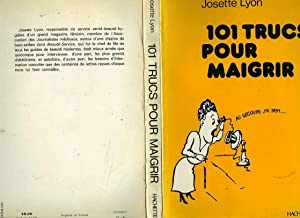 101 TRUCS POUR MAIGRIR: LYON Josette