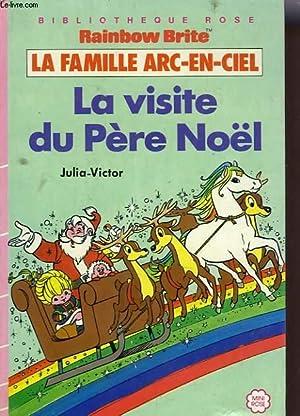 LA FAMILLE ARC-EN-CIEL: LA VISITE DU PERE: JULIA-VICTOR