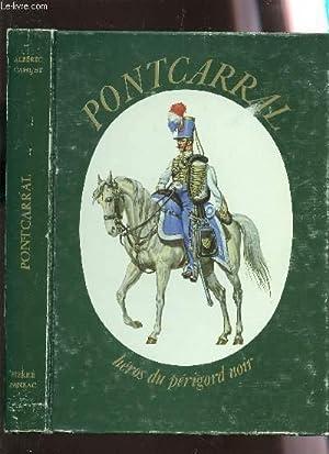 PONTCARRAL - HERO DU PERIGORD NOIR.: CAHUET ALBERIC