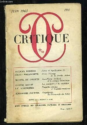 CRITIQUE N° 193. REVUE GENERALE DES PUBLICATIONS FRANCAISES ET ETRANGERES. SOMMAIRE: FORCE ET ...