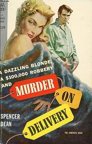 MURDER ON DELIVERY: DEAN SPENCER