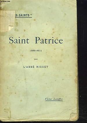 SAINT-PATRICE (389-461): L'ABBE RIGUET
