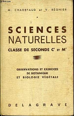 SCIENCES NATURELLES CLASSE DE SECONDE C' ET: M.CHADEFAUD & V.REGNIER