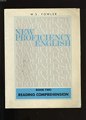 NEW PROFICIENCY ENGLISH. BOOK TWO.: W.S. FOWLER.