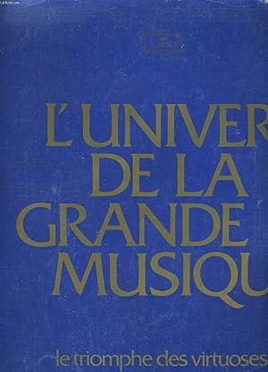 L'UNIVERS DE LA GRANDE MUSIQUE. LE TRIOMPHE: RICARDO MALIPIERO.