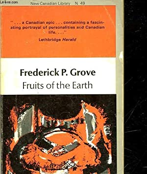 FRUITS OF THE EARTH: GROVE FREDERICK PHILIP