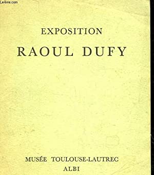 EXPOSITION RAOUL DUFY: COLLECTIF