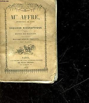 MGR AFFRE - ESQUISSE BIOGRAPHQUE: RIANCEY HENRY DE