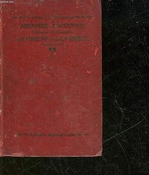 HISTOIRE ANCIENNE NARRATIVE ET DESCRIPTIVE DE L'ORIENT ET DE LA GRECE: SEIGNOBOS CH.