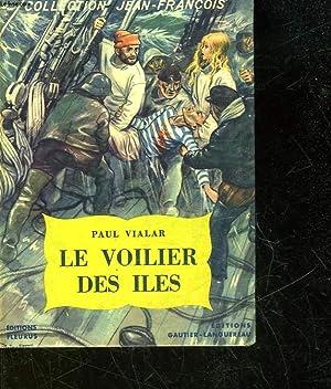 LE VOILIER DES ILES: VIALAR PAUL