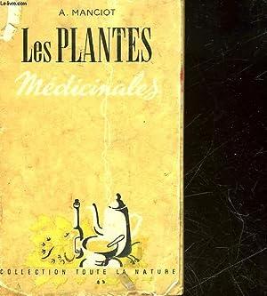 LES PLANTES MEDICALES: MANCIOT ANDRE