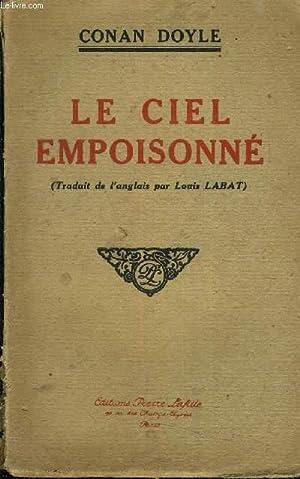 LE CIEL EMPOISONNE.: CONAN DOYLE