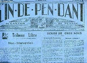 L'INDEPENDANT DU CANTON DE PESSAC N° 83 - NON INTERVENTION - LE TOURNANT DE GRANGENEUVE - LE ...