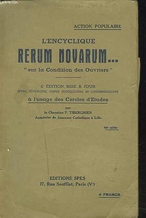 """L'ENCYCLIQUE RERUM NOVARUM """"SUR LA CONDITION DES OUVRIERS"""". 6e EDITION MISE A JOUR A..."""