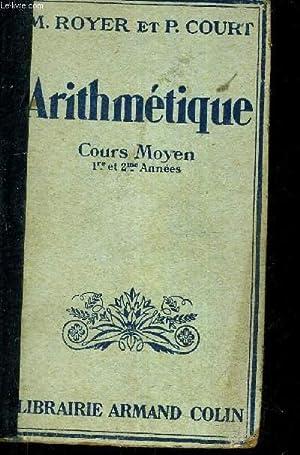ARITHMETIQUE COURS MOYEN (PREMIERE ET DEUXIEME ANNEES) ARITHMETIQUE CALCUL MENTAL SYSTEME METRIQUE ...