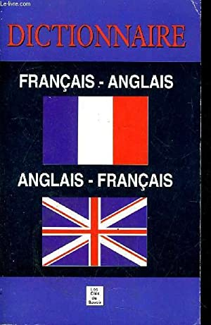 DICTIONNAIRE FRANCAIS ANGLAIS ANGLAIS FRANCAIS.: COLLECTIF
