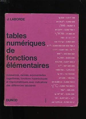 TABLES NUMERIQUES DE FONCTIONS ELEMENTAIRES.: J. LABORDE.
