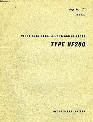DECCA LONG RANGE HEIGHTFINDING RADAR TYPE HF200: COLLECTIF