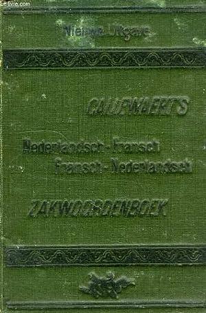 CALLEWAERT'S NIEUW NEDERLANDSCH-FRANSCH ZAKWOORDENBOEK, NOUVEAU DICTIONNAIRE DE POCHE ...