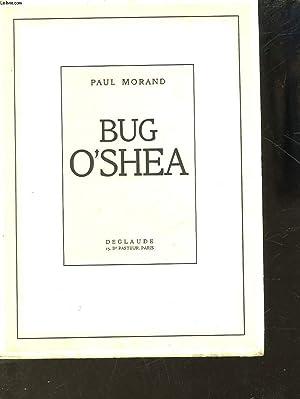 BUG O'SHEA: MORAND PAUL