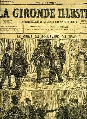 LA GIRONDE ILLUSTREE N° 55 - LE CRIME DU BOULEVARD DU TEMPLE - 1. ARRESTATION DE L'...