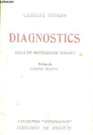DIAGNOSTICS ESSAI DE PSYSIOLOGIE SOCIALE.: GUSTAVE THIBON