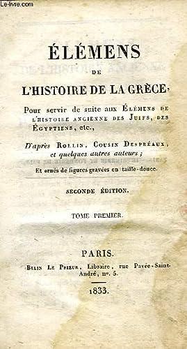 ELEMENS DE L'HISTOIRE DE LA GRECE, POUR SERVIR DE SUITE AUX ELEMENS DE L'HISTOIRE ...