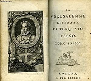 LA GERUSALEMME LIBERATA, TOMO PRIMO: TASSO TORQUATO