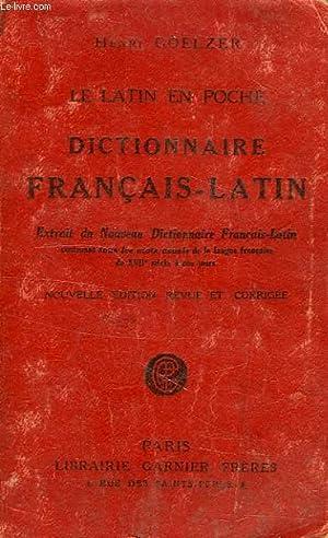 LE LATIN EN POCHE, DICTIONNAIRE FRANCAIS-LATIN: GOELZER HENRI