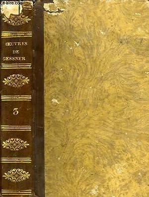 OEUVRES, TOME III: GESSNER SALOMON