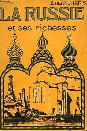 LA RUSSIE ET SES RICHESSES: TARIS ETIENNE