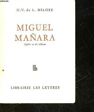 OEUVRES COMPLETES - 3 - MIGUEL MANARA: MILLOSZ O.V. DE L.