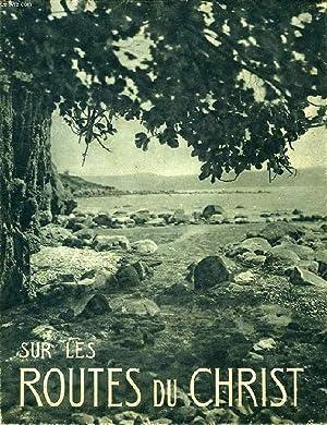 SUR LES ROUTES DU CHRIST, CAMPS DE PALESTINE, 1933 ET 1936: DONCOEUR R. P. PAUL