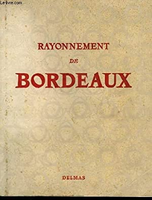RAYONNEMENT DE BORDEAUX - N°1 ET 2: COLLECTIF