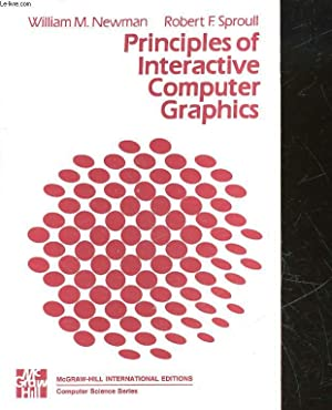 PRINCIPLES OF INTERACTIVE COMPUTER GRAPHICS: NEWMAN WILLIAM M.