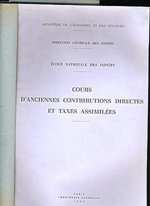 COURS D'ANCIENNES CONTRIBUTIONS DIRECTES ET TAXES ASSIMILEES.: MINISTERE DE L'ECONOMIE ET DES ...
